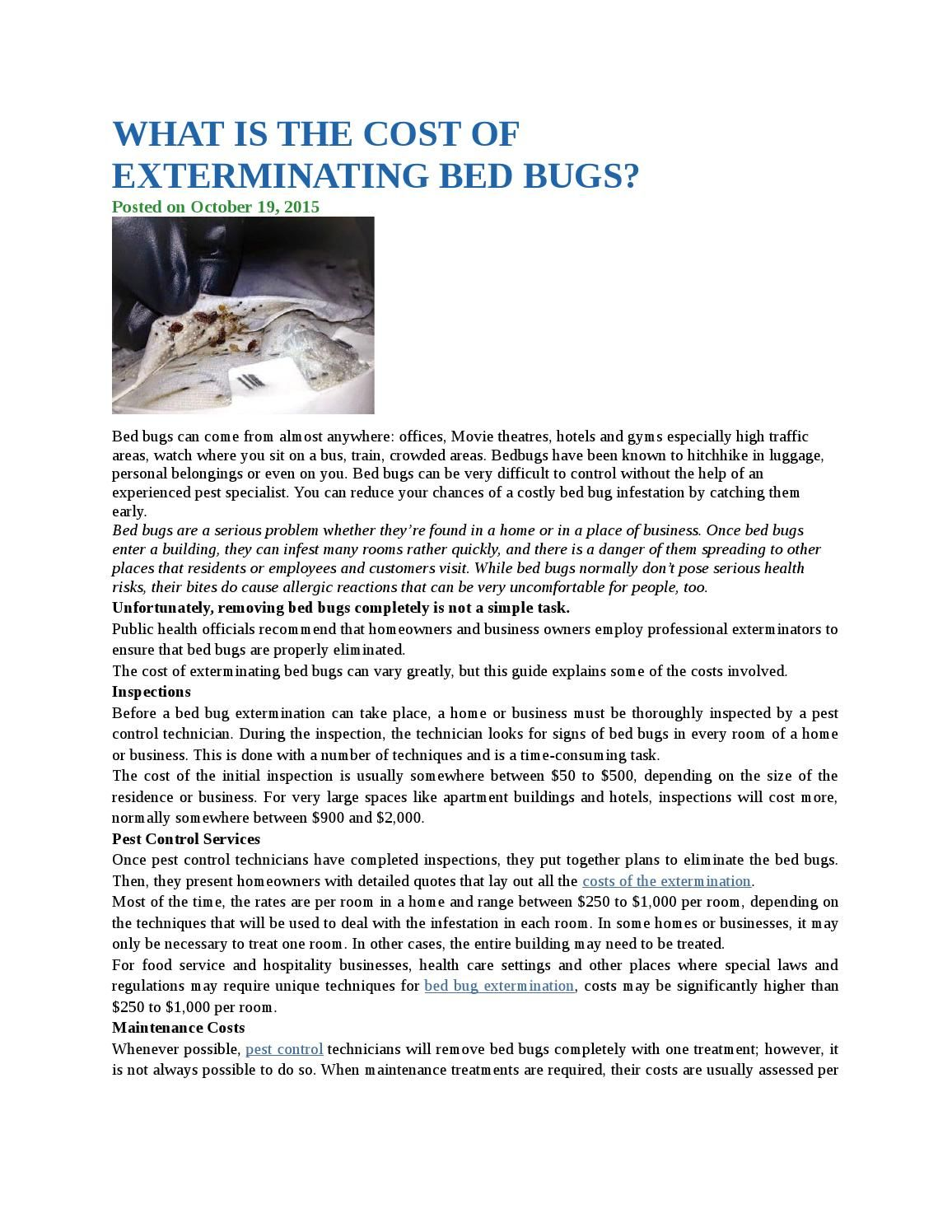 What Is The Cost Of Exterminating Bed Bugs With Images Bed Bugs Bed Bug Extermination Bed