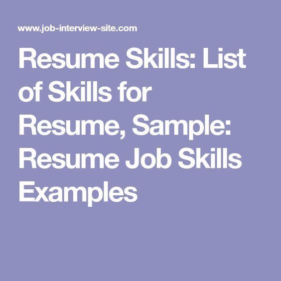 Resume Skills List of Skills for Resume, Sample Resume Job Skills