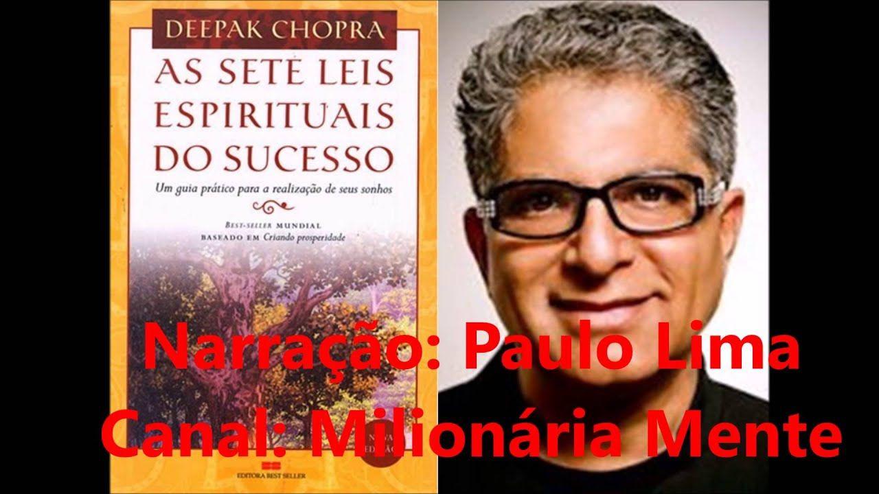 Deepak Chopra As Sete Leis Espirituais Do Sucesso Audio