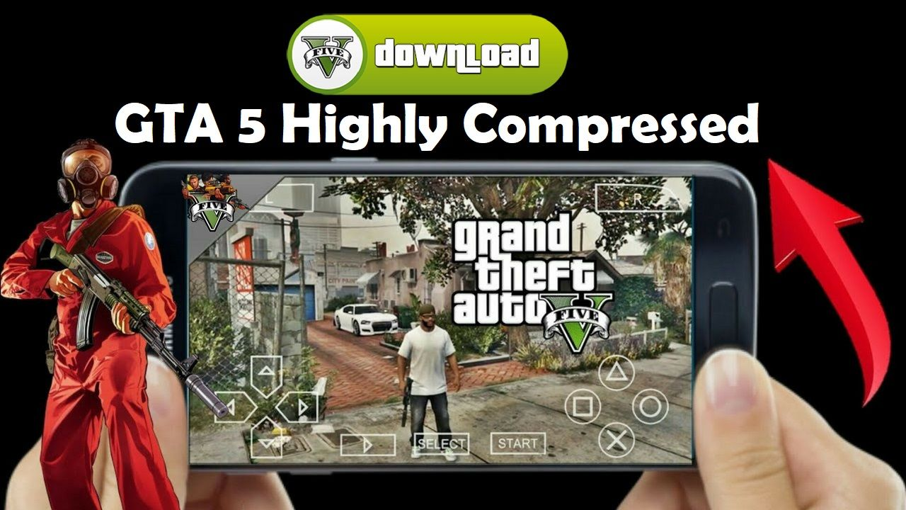 GTA 5 Android Apk Data Highly Compressed Download | Cell