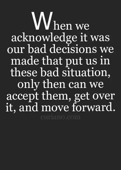 Accept My Faults Move On Motivation To Keep Movin Forward