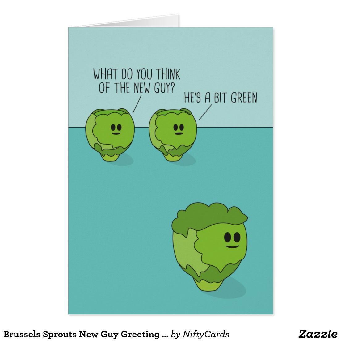 Brussels Sprouts New Guy Greeting Card Brussels Sprouts Brussels
