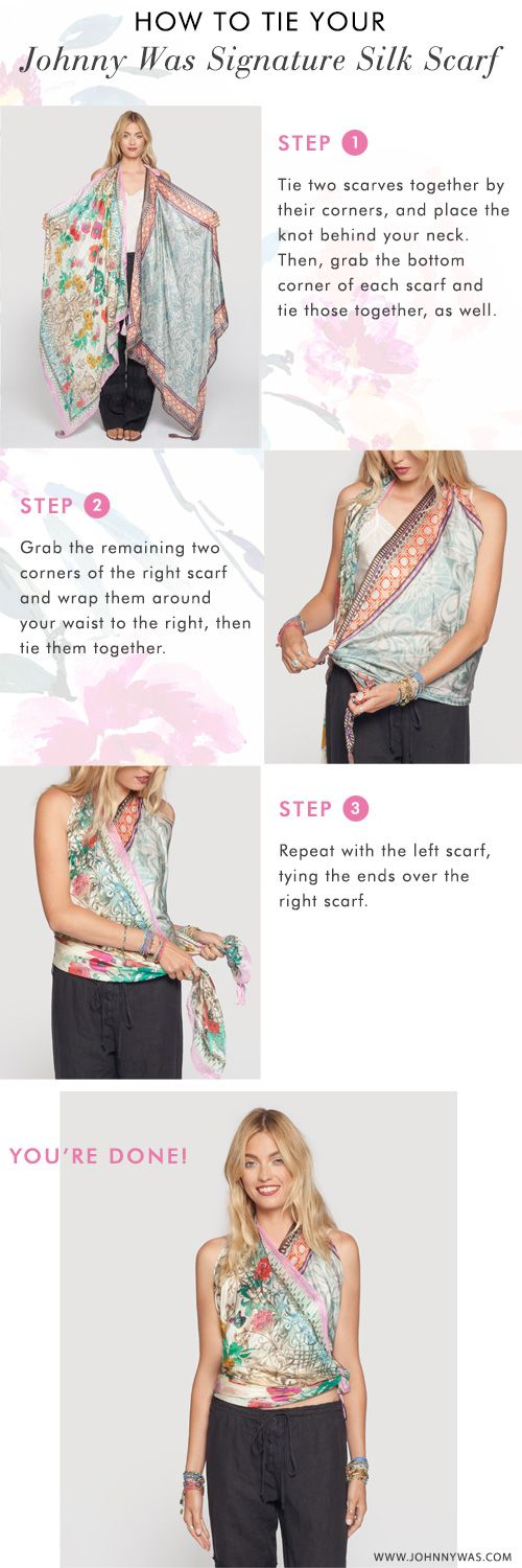 c0ca0529ae9d How to Tie Your Johnny Was Signature Silk Scarf into a Shirt: Step by Step  #howto #styletip