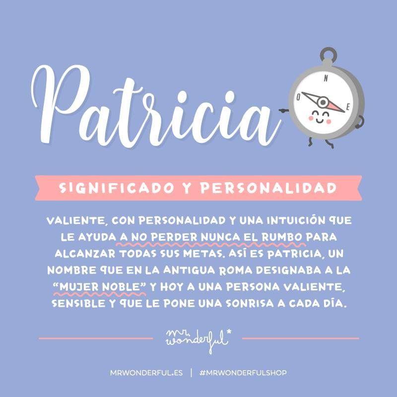 Patricia Wonderful Imágenes De Feliz Día Significados De Los Nombres Frases Para Amigas Especiales