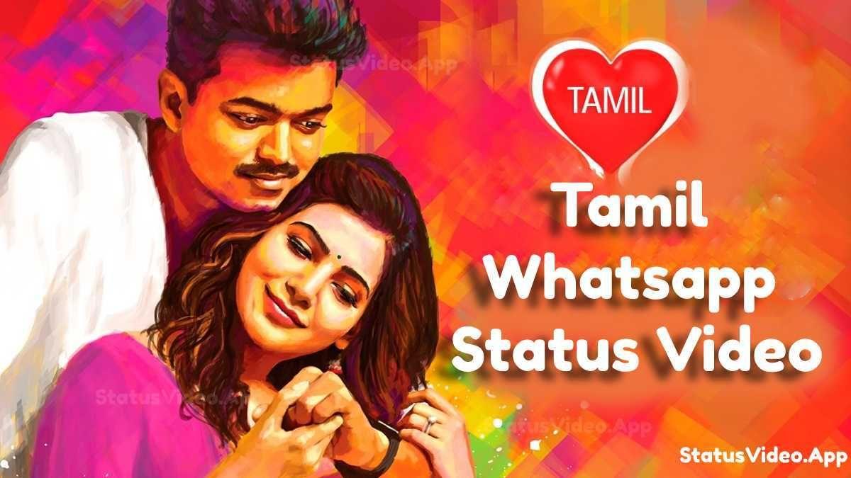 Best Tamil Whatsapp Status Video Updated Love Songs Songs Romantic Songs