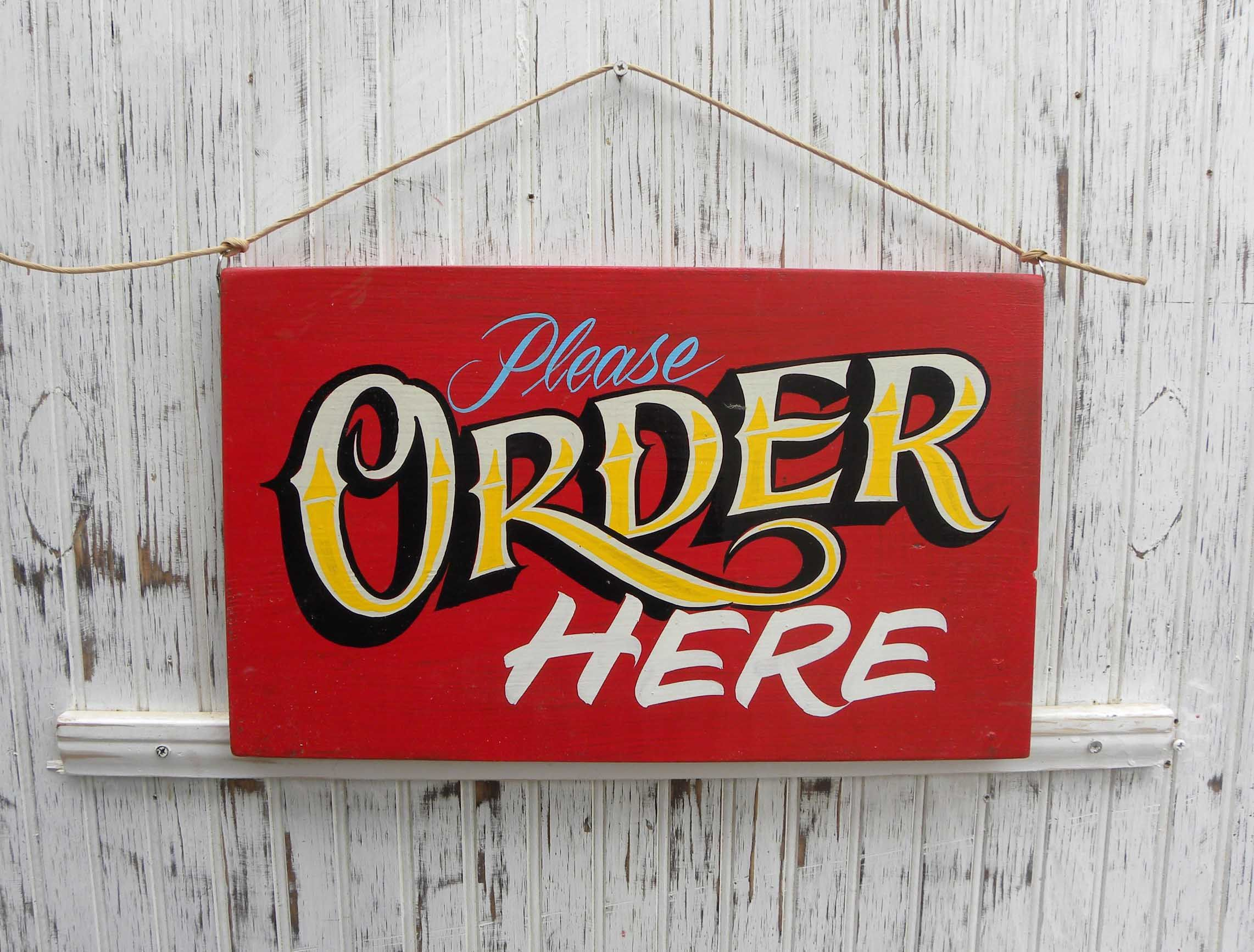 Order Here Sign, hand painted, faux vintage, wooden sign