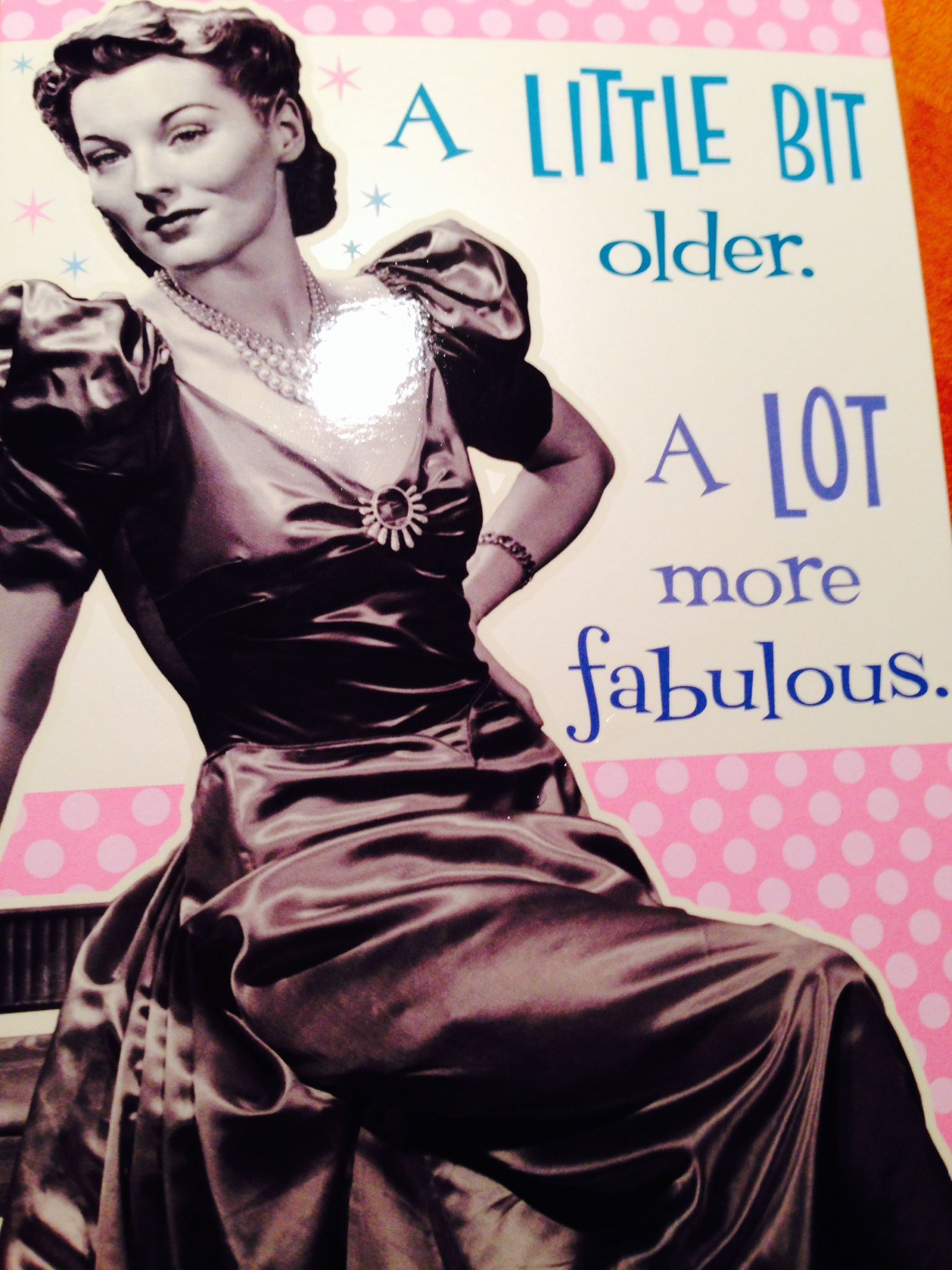 Birthday card Another Year Older another year more fabulous