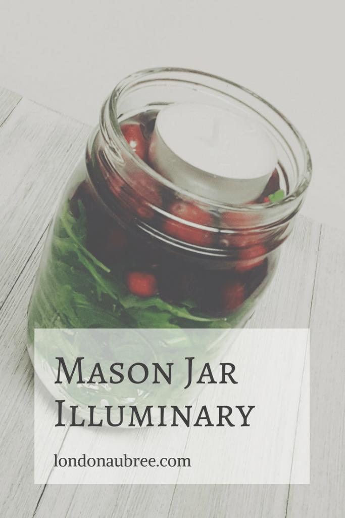 DIY: Mason Jar Illuminary - Live. Laugh. London.