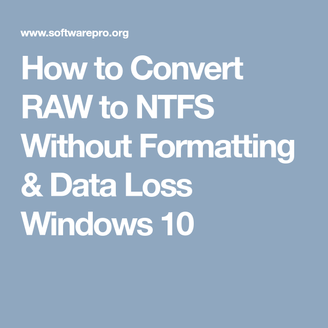 convert raw to ntfs without formatting