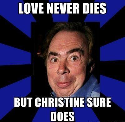 Omfg I M Dead Phantom Of The Opera Love Never Dies Love Never Dies Musical