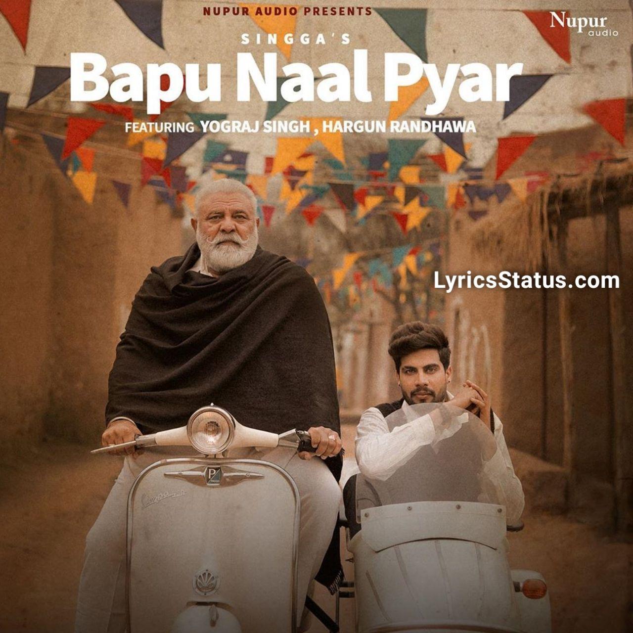 Bapu Naal Pyar Singga Lyrics Status Download Punjabi Song Songs Lyrics Latest Song Lyrics