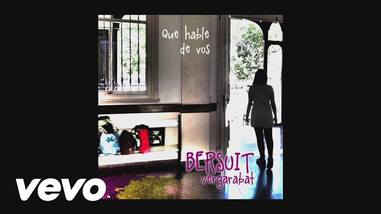 Bersuit Vergarabat - Que Hable de Vos (Lyric Video)
