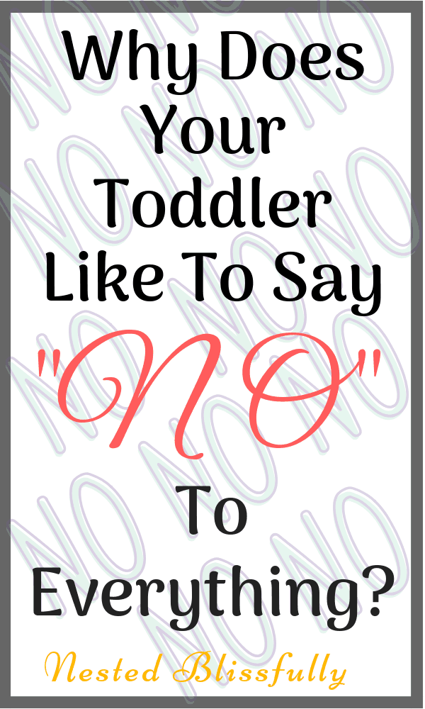 """Why does your toddler say """"No"""" to everything?"""