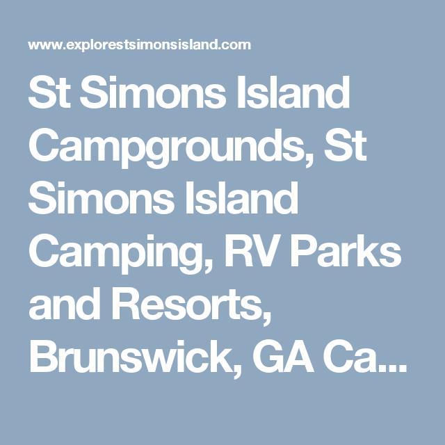 St Simons Island Campgrounds St Simons Island Camping Rv Parks And Resorts Brunswick Ga Camping Jekyll Jekyll Island Campground Rv Parks St Simons Island