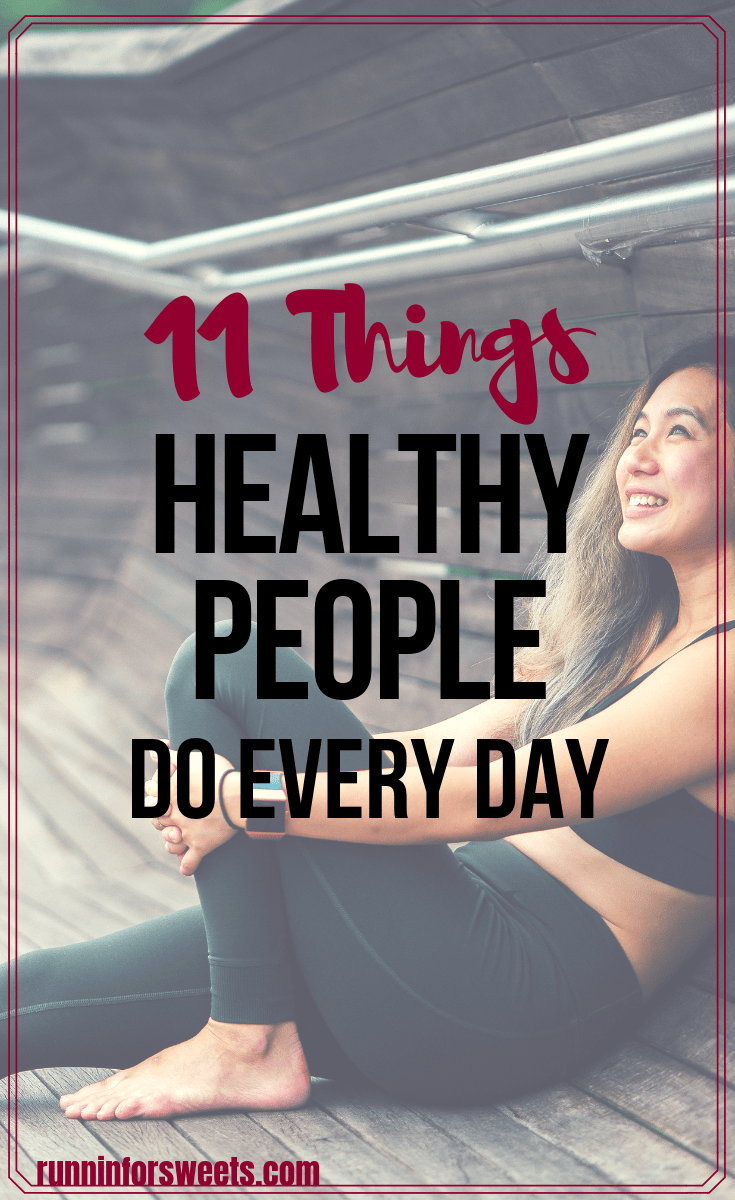 11 Things Healthy People Do Every Day
