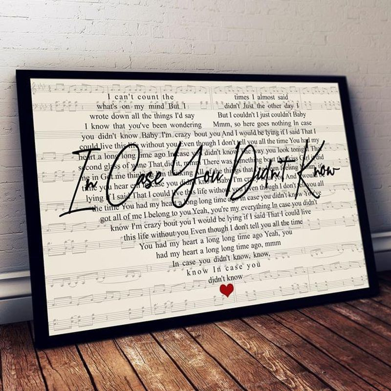 Brett Young In Case You Didn T Know Heart Lyrics Poster No Frame