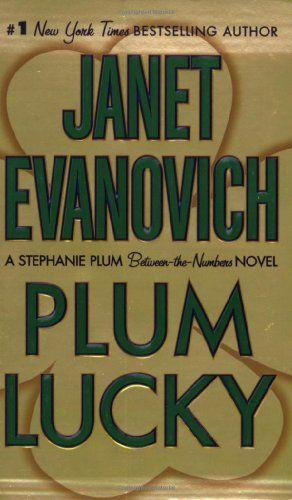 Plum Lucky A Stephanie Plum Between The Numbers Novel Janet