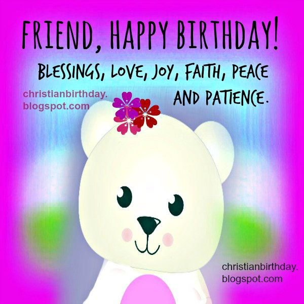 Friend+happy+birthday+free+christian+card.jpg (600×600