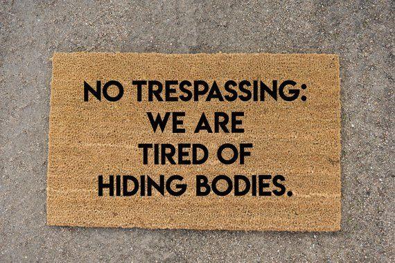 no trespassing doormat, funny doormat, funny sign, welcome mat, cute