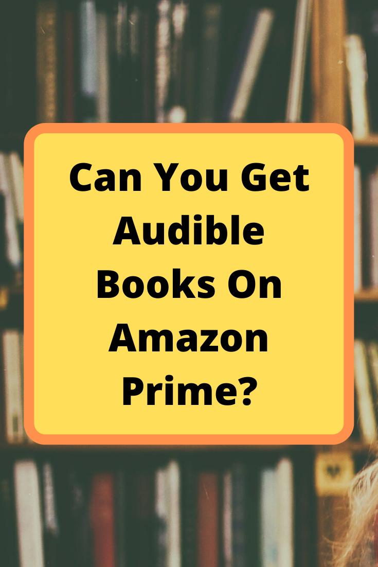 Do Amazon Prime Members Get Free Audiobooks Audiobooks Book