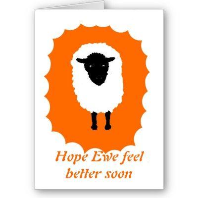 Get Well Card, Hope Ewe feel better soon  Card | Zazzle com
