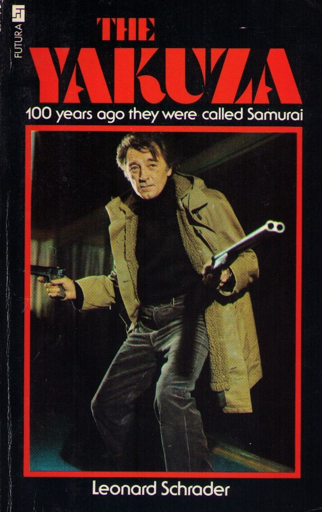 The Yakuza 1975 Robert Mitchum Paperback Version Of Novel By Leonard Schrader Published By Futura Publications Mitchum Books Crime Film