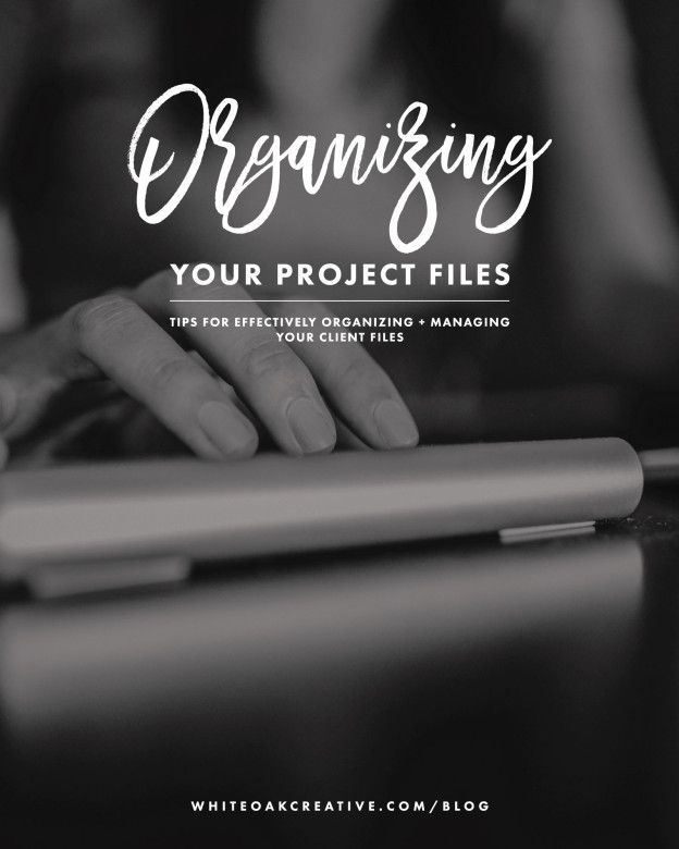 Organizing Your Project FIles