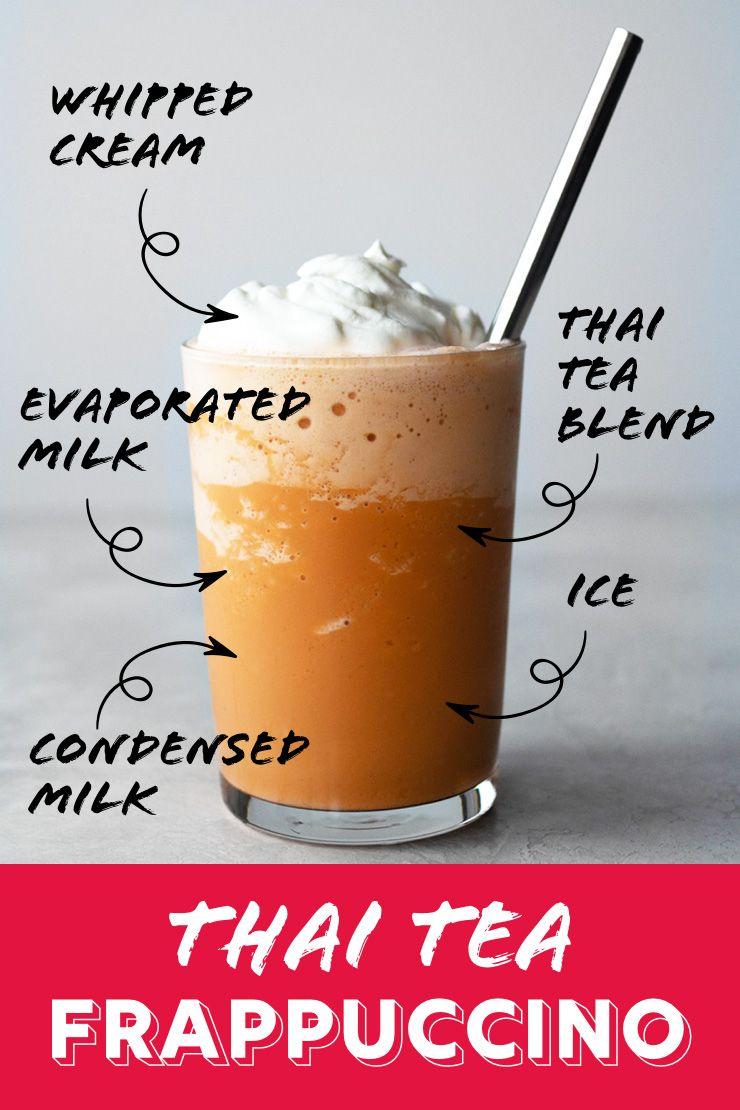 Thai Tea Frappuccino Recipe In 2020 Thai Tea Tea Drink Recipes Milk Tea Recipes