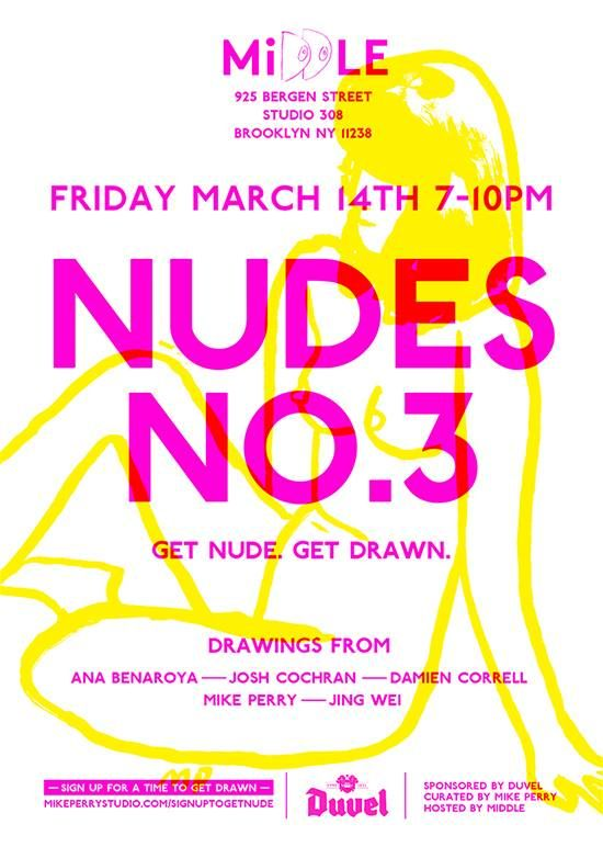Mike Perry Nudes #3 Event Friday March 14th 7-10pm!