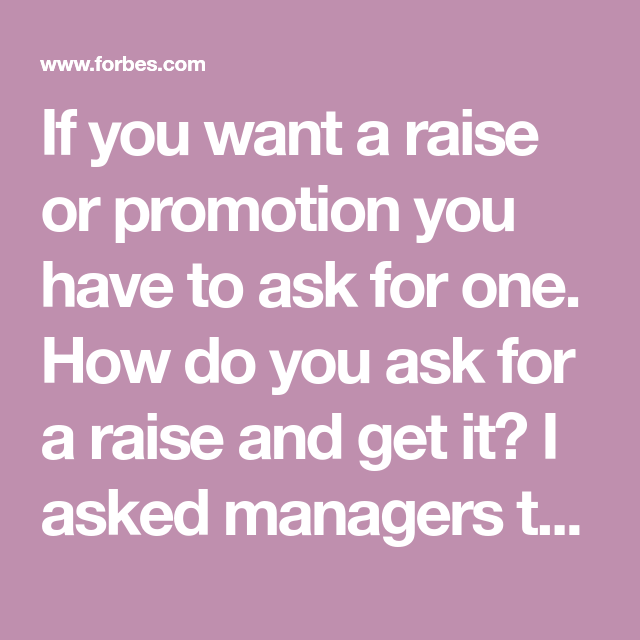if you want a raise or promotion you have to ask for one how do