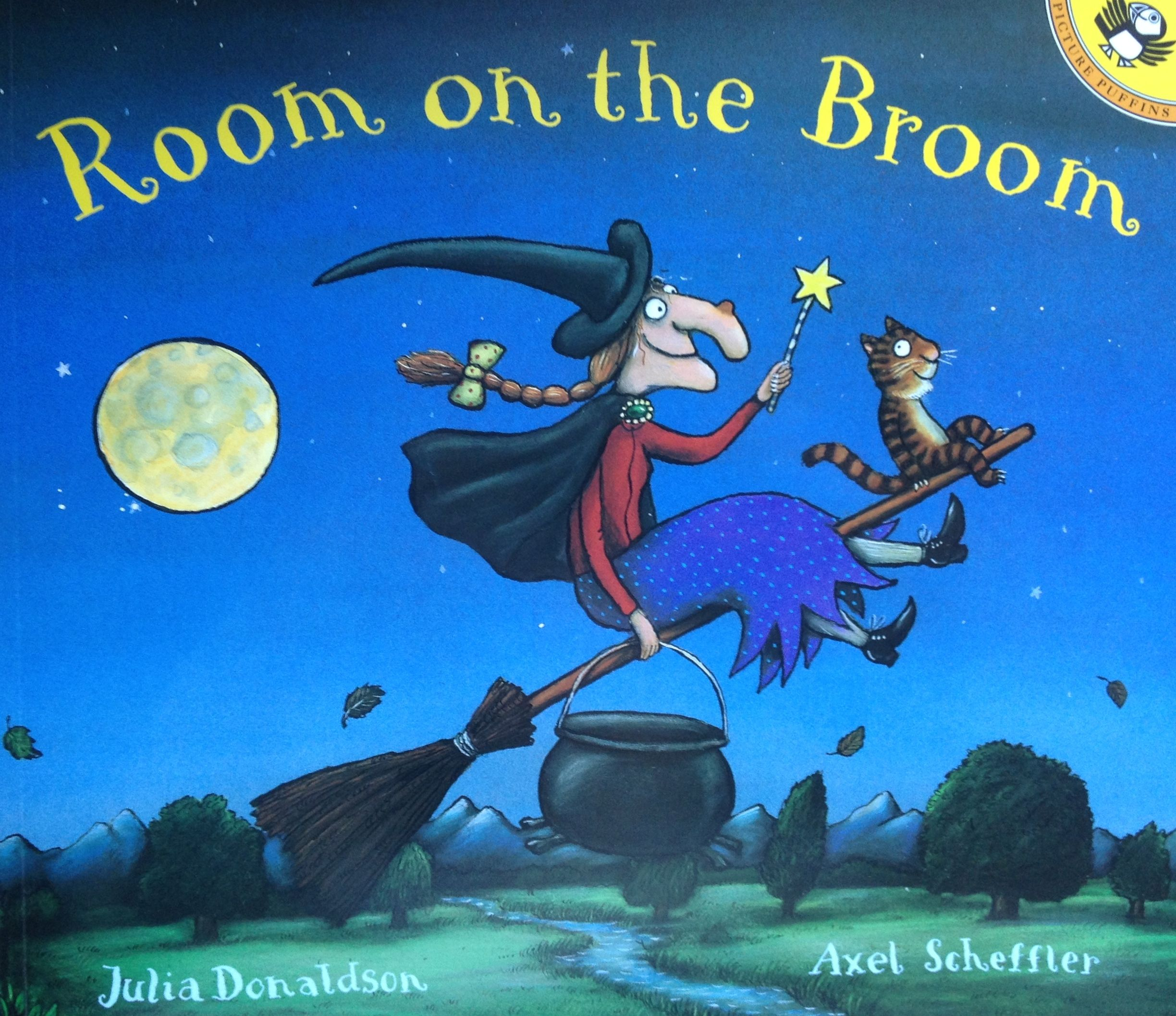 Room on the Broom. By Julia Donaldson and Axel Scheffler.