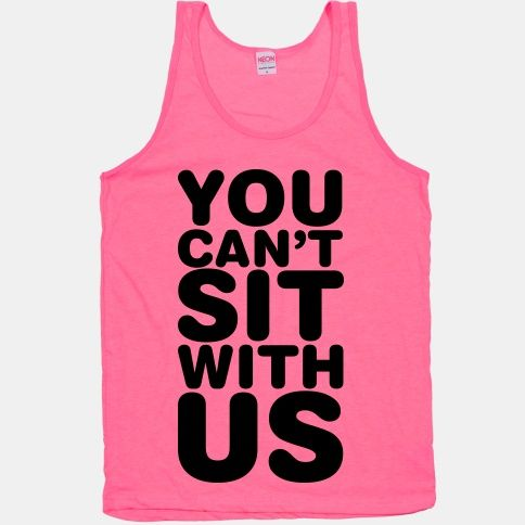 Women/'s You Can/'t Sit With Us Movie Quote Tank Top