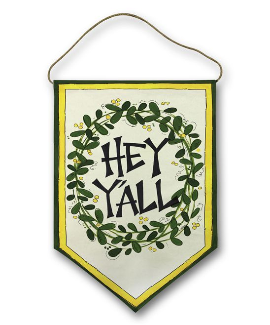 'Hey Ya'll' Flag