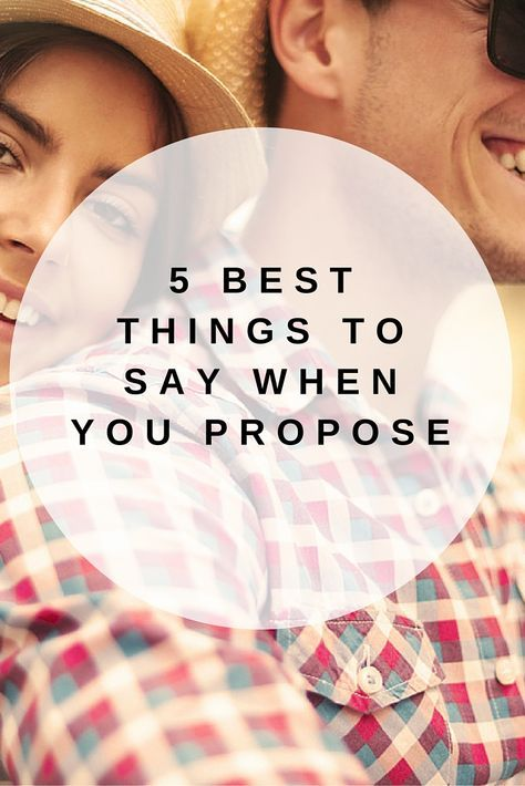 5 Best Things To Say When Your Propose Buena Idea