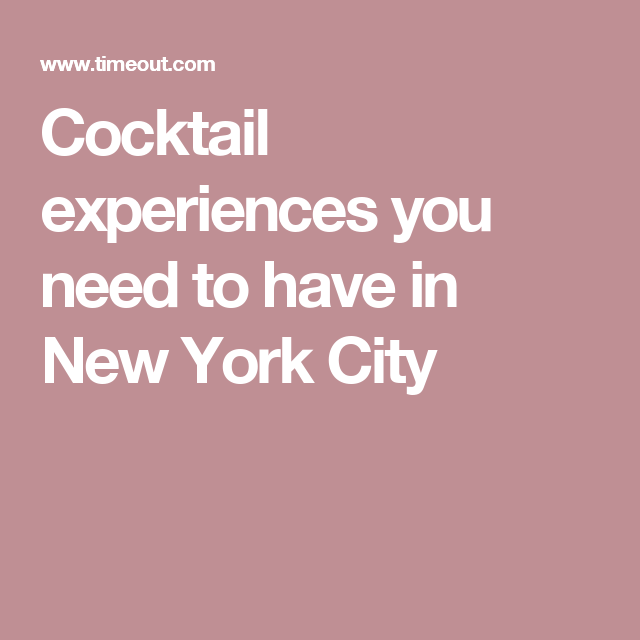 Cocktail experiences you need to have in New York City