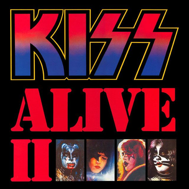 Kiss Alive 2 Kiss Album Covers Rock Album Covers Detroit