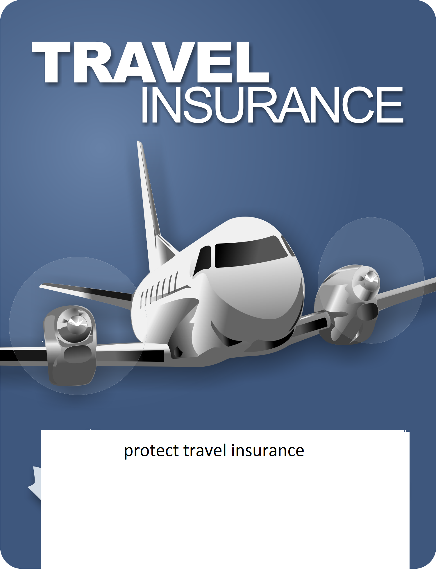 Protect Travel Insurance Is International Medical Insurance