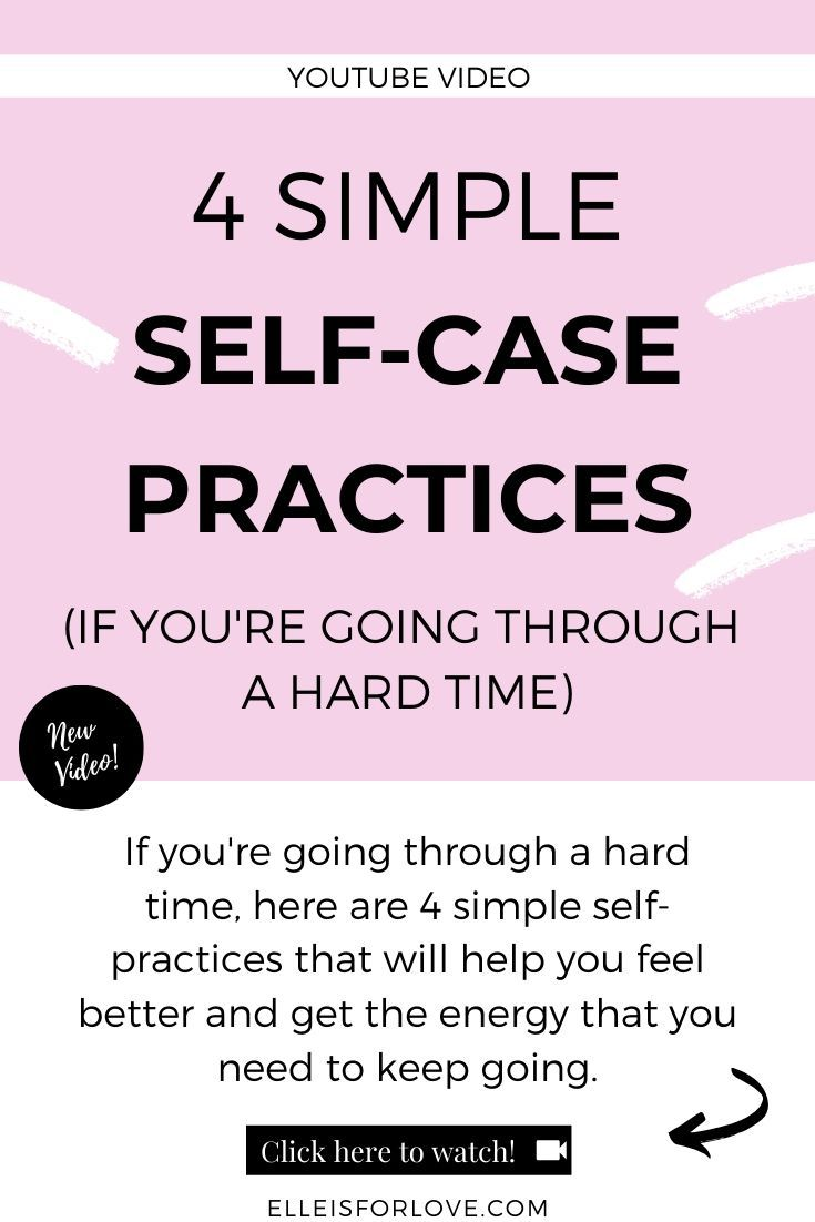 4 SIMPLE SELF-CARE PRACTICES (if you're going through a hard time)
