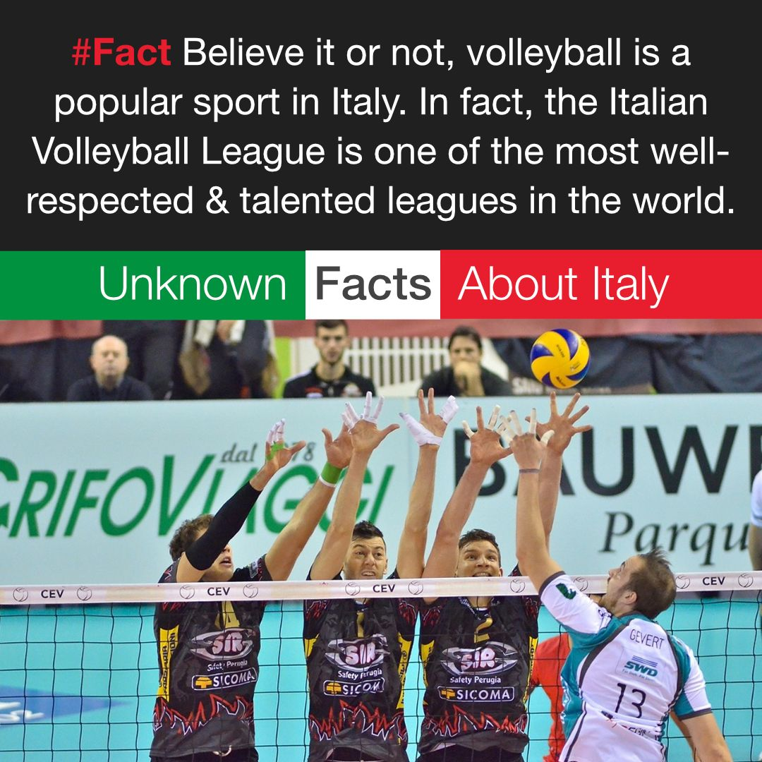 Fact Believe It Or Not Volleyball Is A Popular Sport In Italy In Fact The Italian Volleyball League Is One Of The Best Of Italy Italy Travel Popular Sports