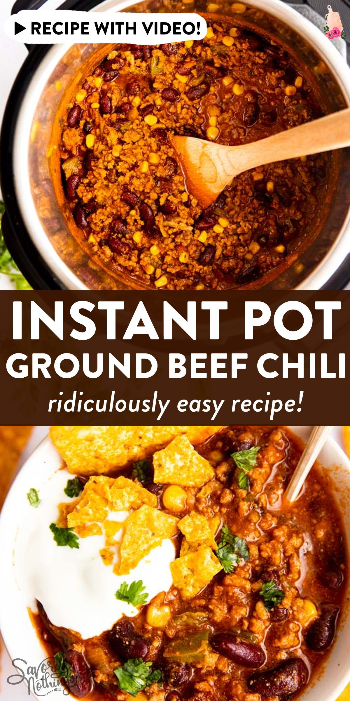 Unbelievably Easy Instant Pot Ground Beef Chili In 2020 Ground Beef Chili Slow Cooker Beef Stroganoff Mexican Food Recipes Easy