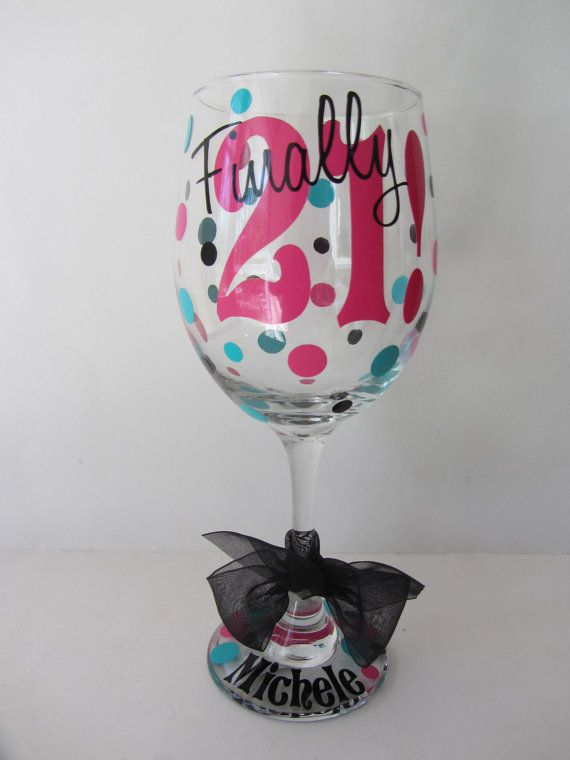 Extra large personalized wine glass Finally 21  by DottedDesigns