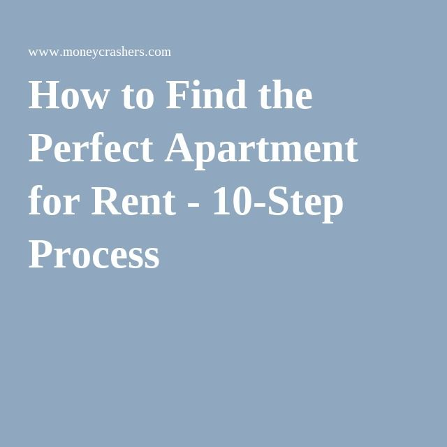 How To Find The Perfect Apartment For Rent   10 Step Process