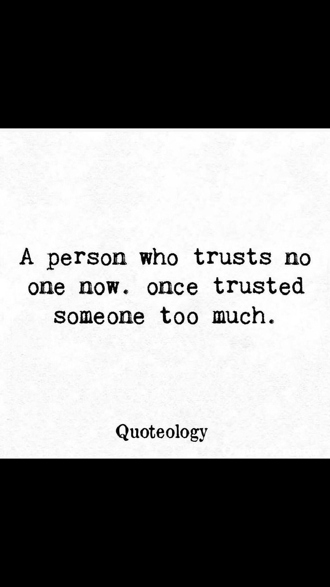 A person who trusts no one now