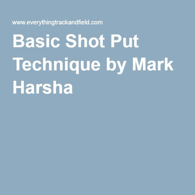 Basic Shot Put Technique by Mark Harsha