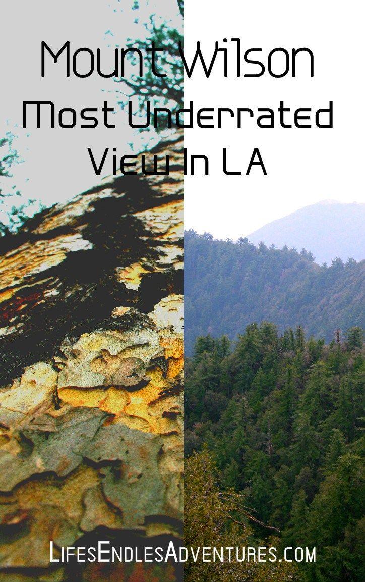 Mount Wilson Observatory Best View In La Mount Wilson Best Views In La Las Angeles California
