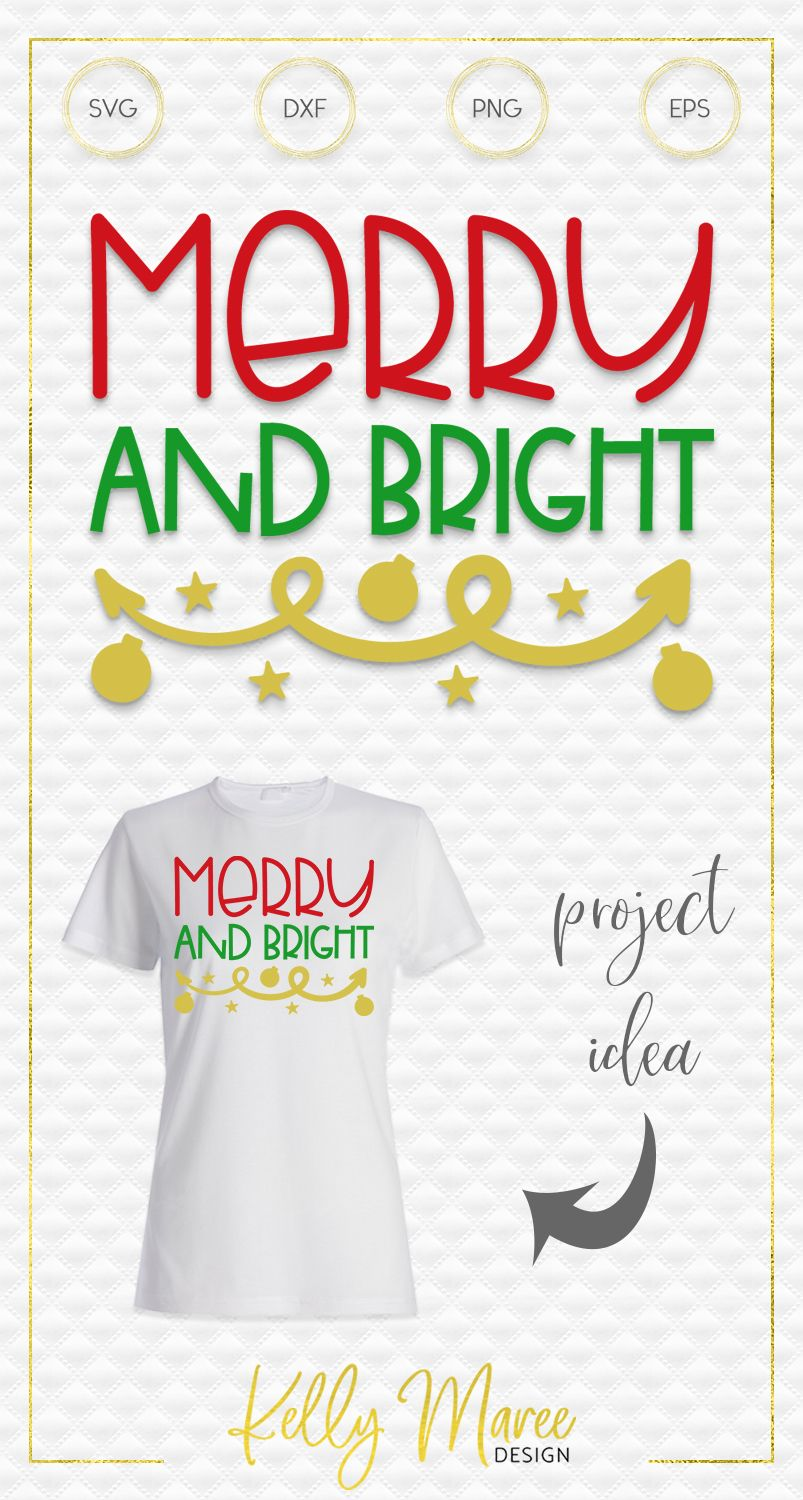Merry and Bright SVG File (With images) Christmas svg