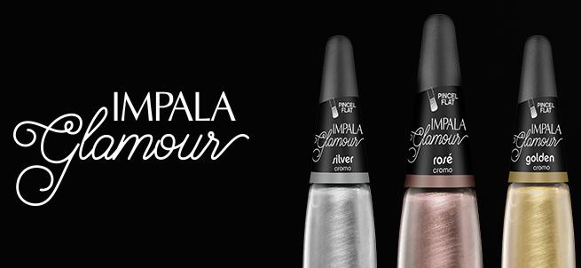 Esmalte: Coleção Impala Glamour   Sutileza Feminina