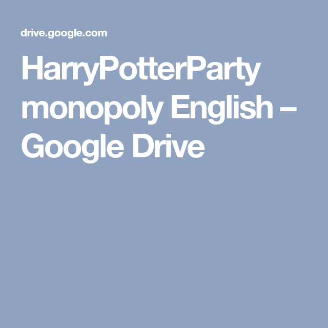 Harrypotterparty Monopoly English Google Drive Harry Potter Monopoly Monopoly Book Worms
