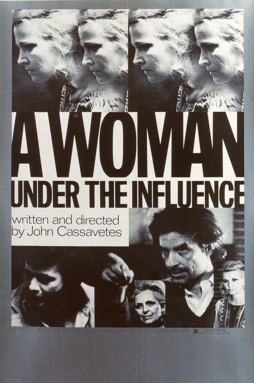 A Woman Under The Influence John Cassavettes 1974 John Cassavetes Under The Influence Gena Rowlands