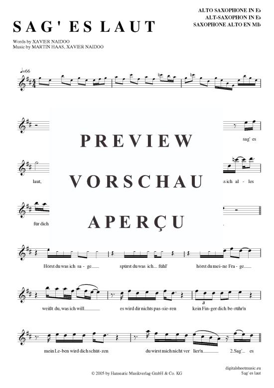 Sag es laut (Alt-Sax) Xavier Naidoo [PDF Noten] >>> KLICK auf die Noten um Reinzuhören <<< Noten und Playback zum Download für verschiedene Instrumente bei notendownload Blockflöte, Querflöte, Gesang, Keyboard, Klavier, Klarinette, Saxophon, Trompete, Posaune, Violine, Violoncello, E-Bass, und andere ...